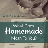 What does homemade mean to you?