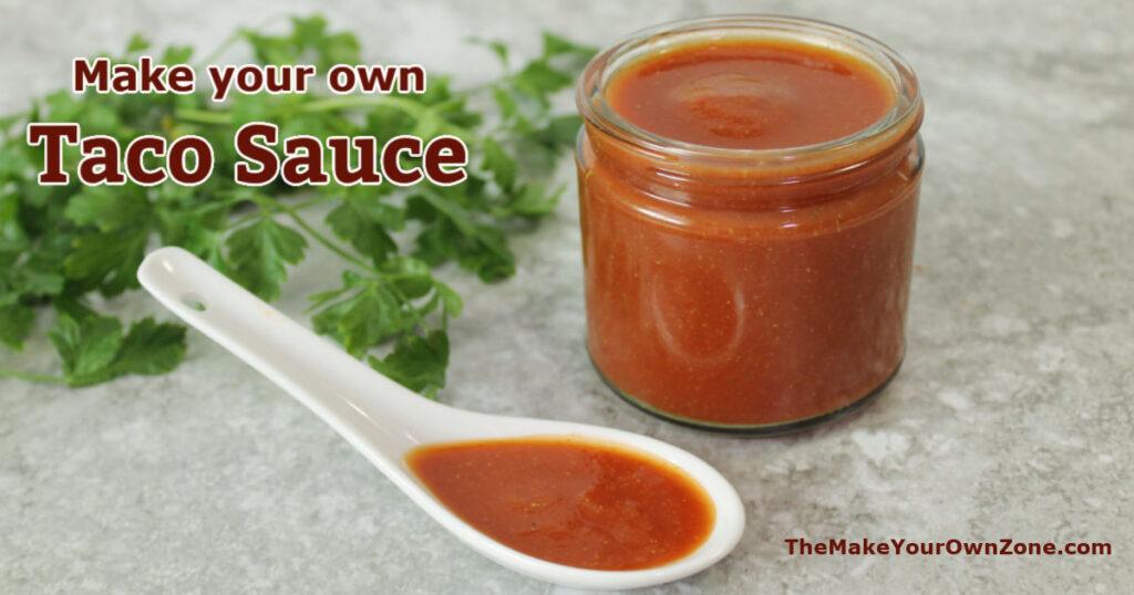 A jar of homemade taco sauce