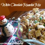 Holiday Treats:  White Chocolate Munchie Mix
