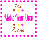 The Make Your Own Zone