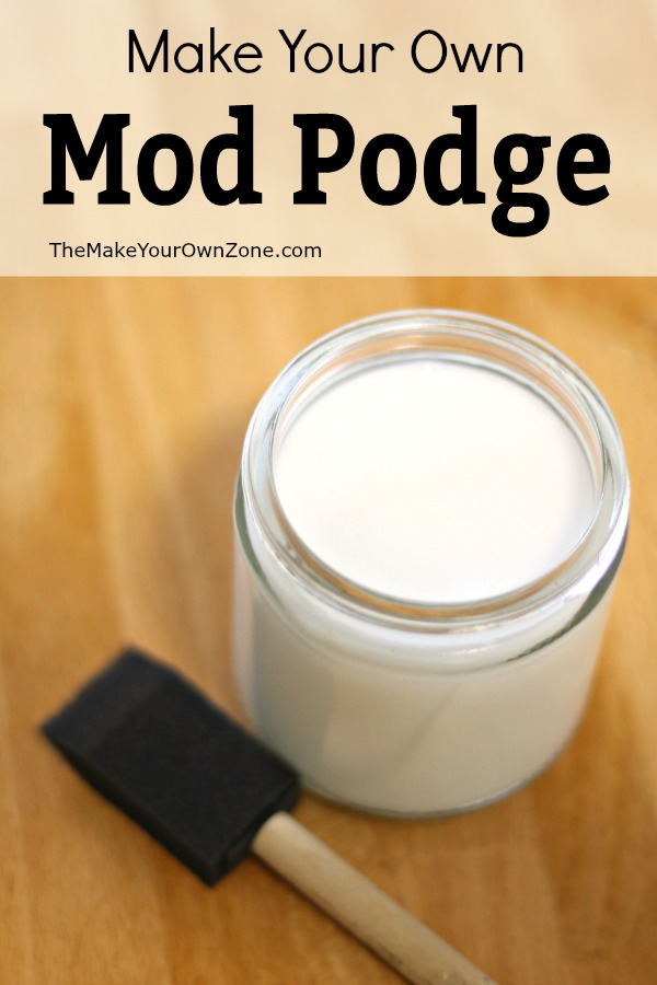 Easy recipe to make your own Mod Podge