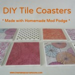 DIY Tile Coasters:  A Great Way To Use Homemade Mod Podge