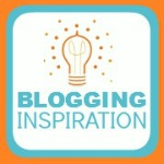 Blogging Inspiration - Bright Ideas for Better Blogging