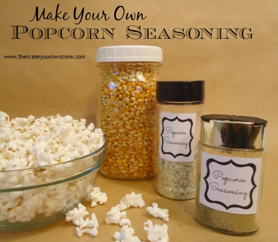 Homemade Gifts Popcorn Seasoning The Make Your Own Zone