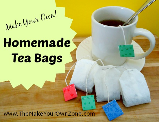 How To Make Your Own Tea Bags The Zone