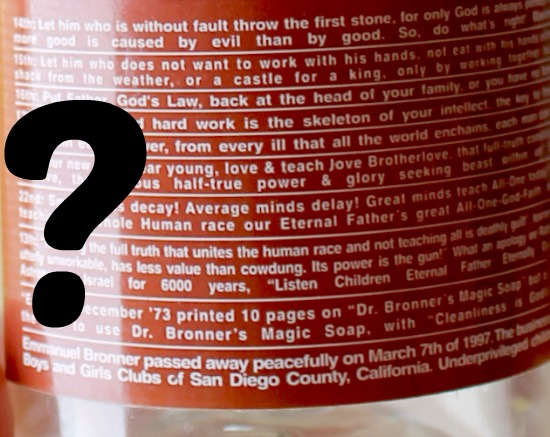 words on the label of Dr. Bronner's castile soap