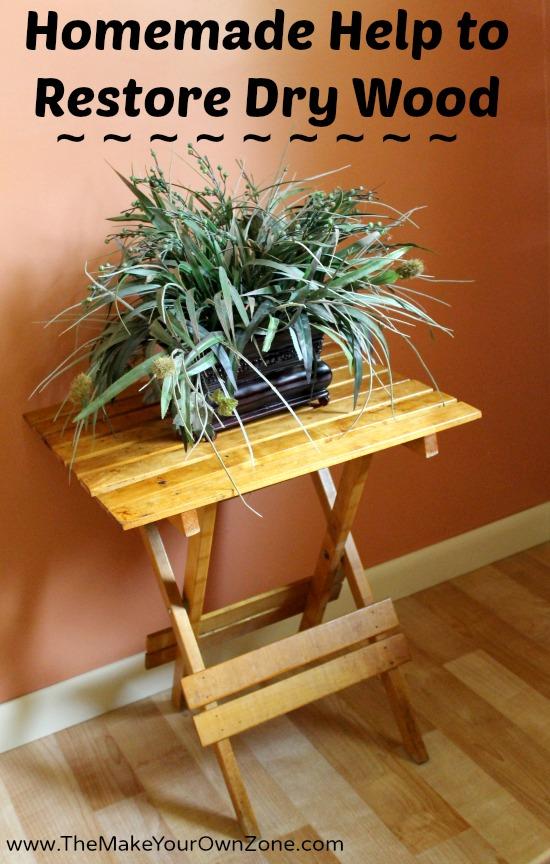 restore dry wood 9