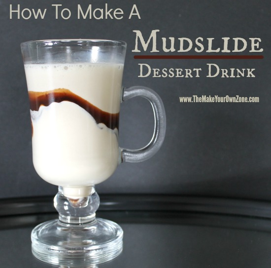 How to make a Mudslide