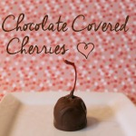 Homemade Chocolate Covered Cherries – Success!