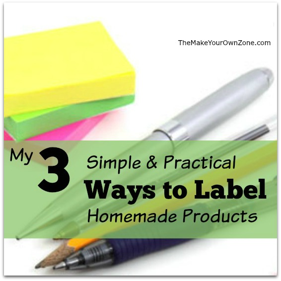 Simple and practical ways to label homemade products
