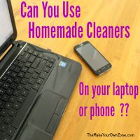 Homemade Cleaners And Electronic Devices