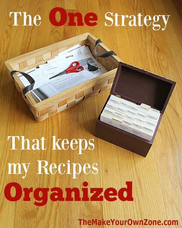 The one key strategy that helps me keep my recipes organized