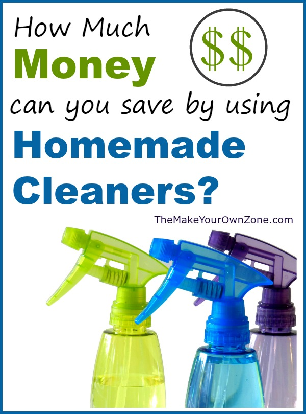 how much money can you save with homemade cleaners the
