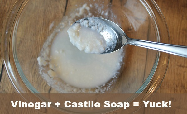 What happens when you mix vinegar and castile soap