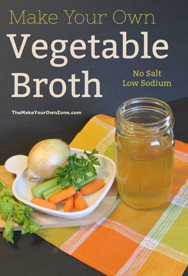 Homemade Vegetable Broth Stock The Make Your Own Zone