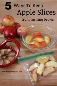How to keep cut apple slices fresh - These 5 methods are simple ways to keep your apple slices from turning brown and perfect for packing in lunches!
