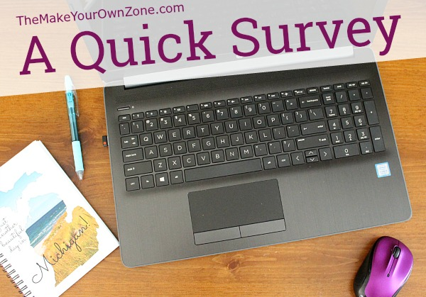 a quick survey the make your own zone
