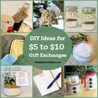 DIY Ideas for $5 to $10 Gift Exchanges