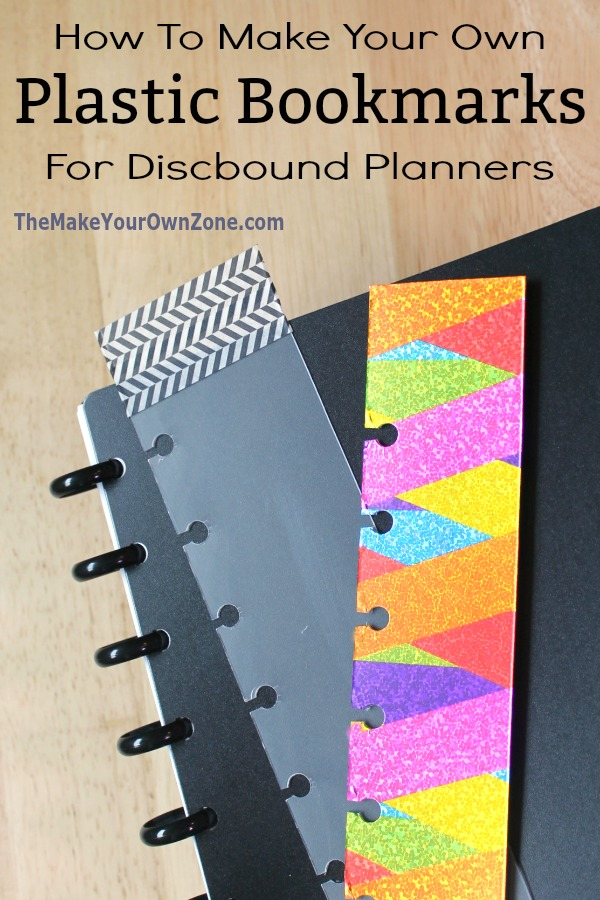 Make your own plastic bookmarks for discbound planners