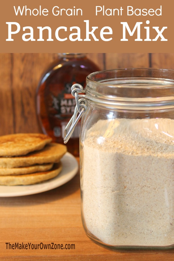 How to make homemade whole grain pancake mix. This recipe gives you quick and easy pancakes for your plant based eating!