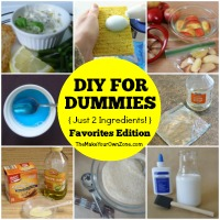 DIY for Dummies - just combine 2 ingredients!
