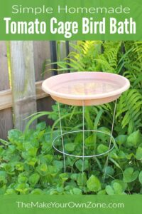 Make your own tomato cage bird bath