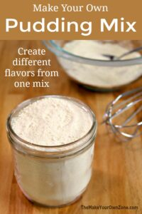How to make a homemade pudding mix from scratch